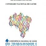 4ª Conferência Nacional de Saúde do Trabalhador e da Trabalhadora – Relatório Final