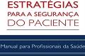 Estratégias para segurança do paciente manual para profissionais da saúde, biblioteca virtual enfermagem, cofen, coren