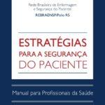 Estratégias para segurança do paciente: manual para profissionais da saúde